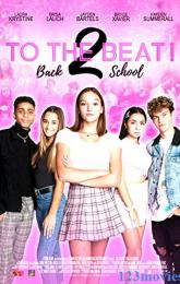 To The Beat! Back 2 School poster