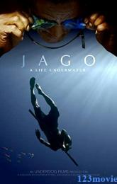 Jago: A Life Underwater poster